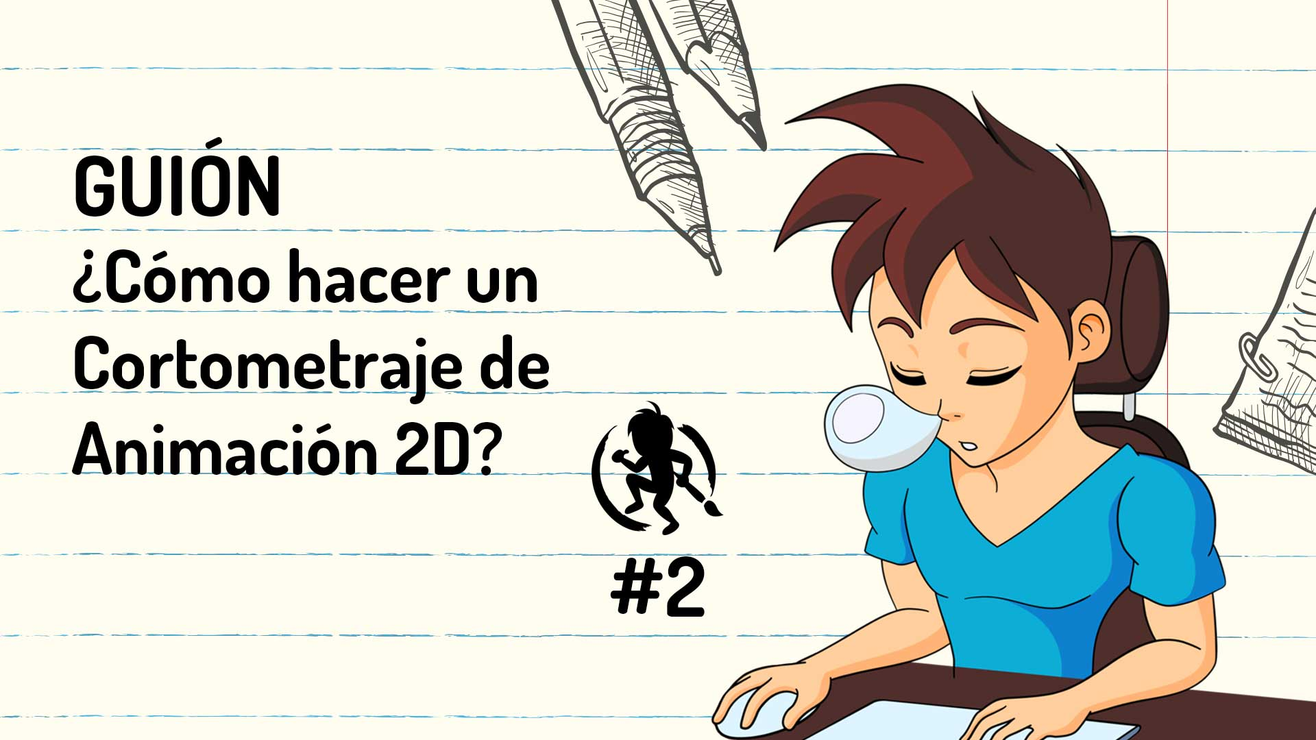 Guion Literario en un cortometraje de Animación 2D