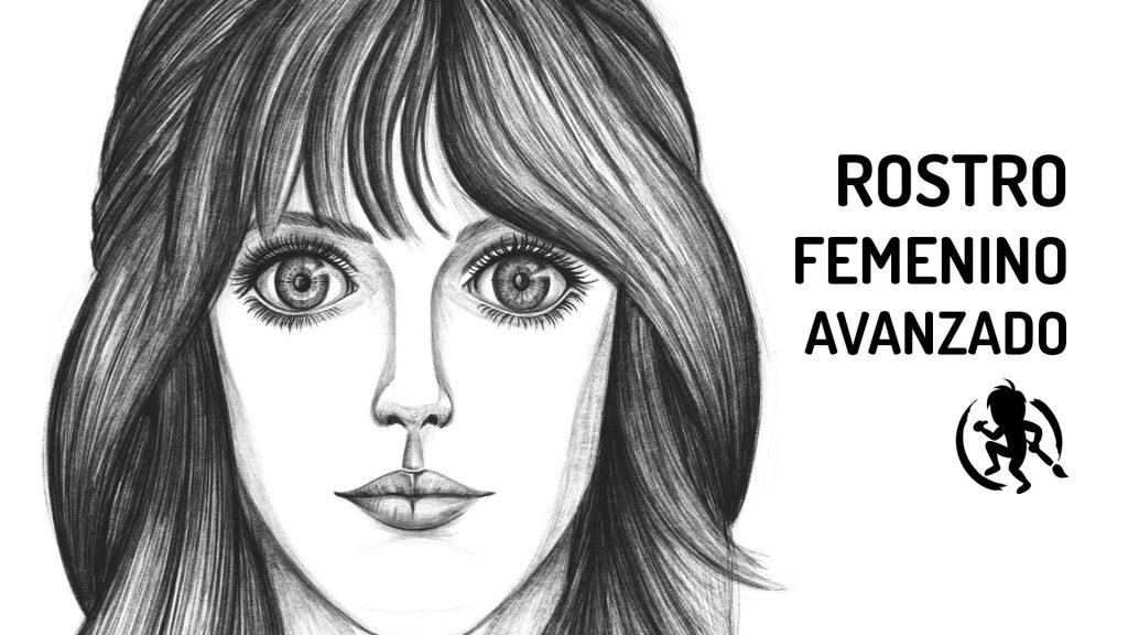 Como dibujar el rostro femenino nivel avanzado