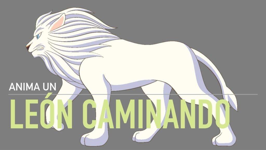 Curso Online Anima un León caminando